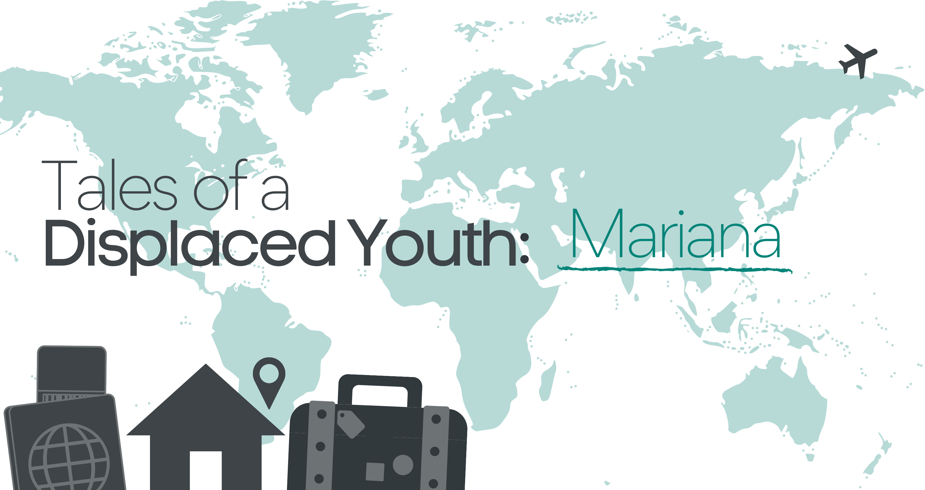 Tales of a Displaced Youth: Mariana