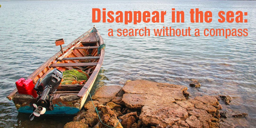 Disappear in the sea: a search without a compass