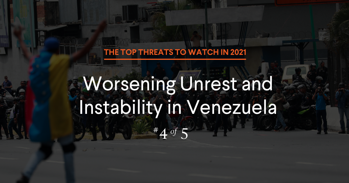 Top Conflicts to Watch in 2021: Economic, Political, and Humanitarian Catastrophe in Venezuela