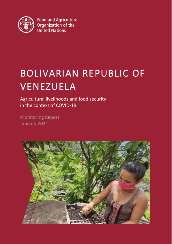 Bolivarian Republic of Venezuela: Agricultural livelihoods and food security in the context of COVID-19, Monitoring Report, January 2021 – Venezuela (Bolivarian Republic of)
